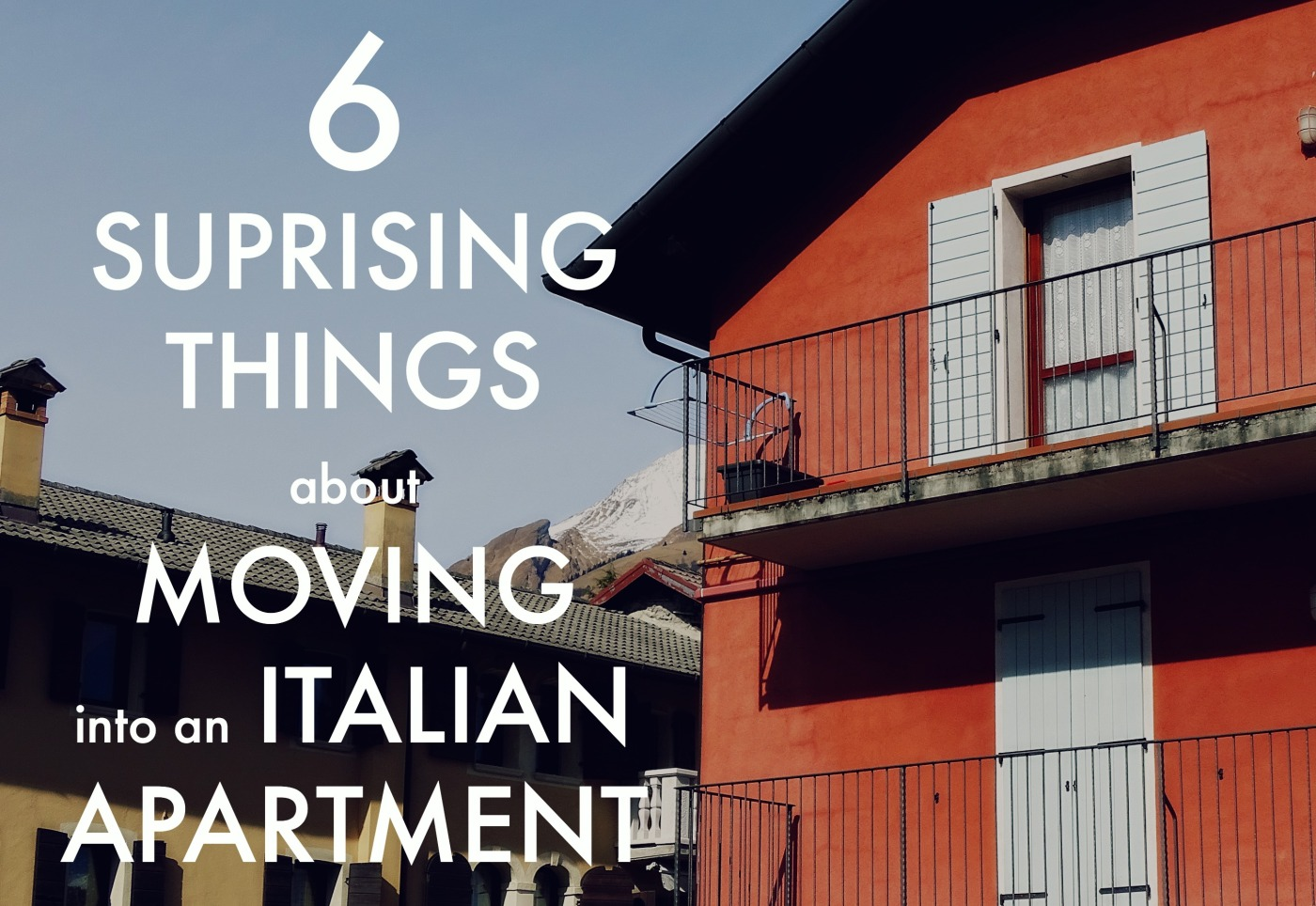 6 Surprising things about moving into an Italian apartment